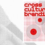 Cross Culture Branding – long live opposition and misunderstanding